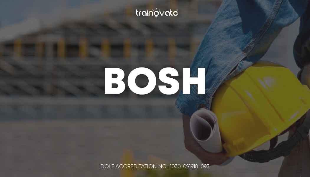 Basic Occupational Safety & Health (BOSH)- Trainovate ...